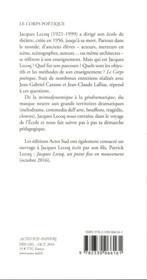 Le corps poétique ; un enseignement de la création théâtrale - 4ème de couverture - Format classique