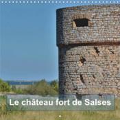 Le château fort de Salses (Calendrier mural 2017 Square) - Couverture - Format classique