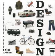 Design ; l'histoire contemporaine à travers 190 icônes ; coffret - Couverture - Format classique
