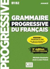 FLE ; grammaire progressive du français ; niveau avancé ; B1>B2 (3e édition) - Couverture - Format classique