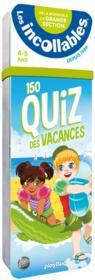 Les incollables ; 150 quiz des vacances ; de la moyenne à la grande section - Couverture - Format classique