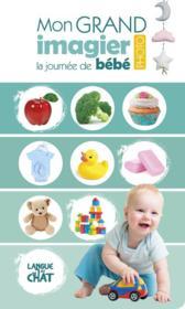 La journée de bébé ; mon grand imagier photo - Couverture - Format classique