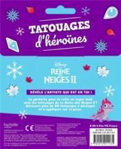 La Reine des Neiges 2 ; tatouages d'héroïnes - 4ème de couverture - Format classique