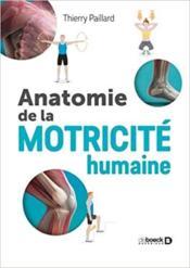 Anatomie de la motricité humaine - Couverture - Format classique