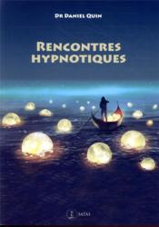 Rencontres hypnotiques - Couverture - Format classique