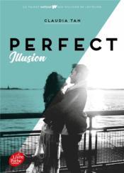 Perfect t.1 ; perfect illusion - Couverture - Format classique