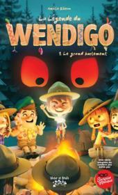 La légende de Wendigo t.1 : le grand hurlement - Couverture - Format classique