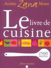 Le livre de cuisine ; 1500 recettes - Intérieur - Format classique