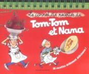Tom-Tom Et Nana; Le Carnet De Recettes De Tom Tom Et Nana - Couverture - Format classique