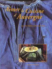 Aimer la cuisine d'Auvergne - Intérieur - Format classique