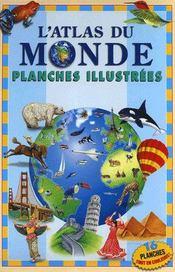 L'atlas du monde ; planches illustrées - Intérieur - Format classique