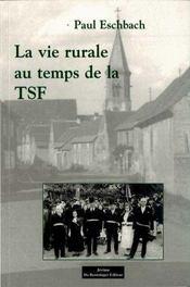 La Vie Rurale Au Temps De La Tsf - Intérieur - Format classique
