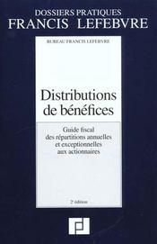 Distributions de benefices ; guide fiscal des repartitions annuelles et exceptionnelles aux actionnaires - Intérieur - Format classique