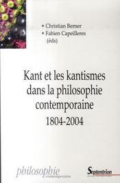 Kant et les kantismes dans la philosophie contemporaine, 1804-2004 - Intérieur - Format classique