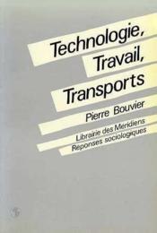 Technologie, travail, transports. - Couverture - Format classique