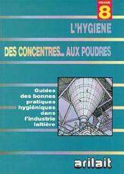 L'hygiene des concentres...aux poudres volume 8 - Couverture - Format classique