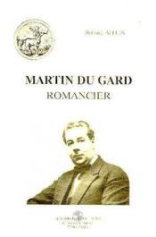 Martin du gard,romancier - Couverture - Format classique