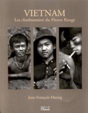 **Vietnam Charbonniers Rouge** - Couverture - Format classique