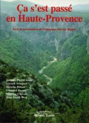 Ça s'est passé en Haute-Provence - Couverture - Format classique