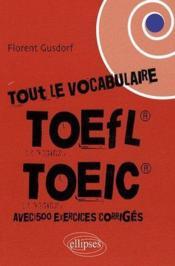 Tout le vocabulaire du TOEFL, TOEIC - Couverture - Format classique