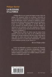 La blessure et la force ; la maladie et la relation de soin à l'épreuve de l'auto-normalité - 4ème de couverture - Format classique