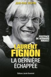 telecharger Laurent Fignon – la derniere echappee livre PDF en ligne gratuit