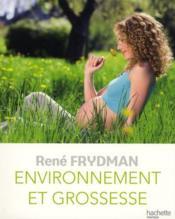 Environnement et grossesse - Couverture - Format classique