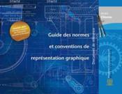 Guide des normes et conventions de representation graphique (document de reference) - Couverture - Format classique