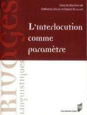 Interlocution comme paramètre - Couverture - Format classique