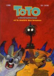 Toto l'ornithorynque et le maître des brumes - Couverture - Format classique