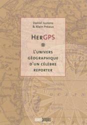 RGPS ; l'univers géographique d'un célèbre reporter - Couverture - Format classique