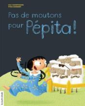 Pas de moutons pour Pépita ! - Couverture - Format classique