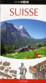 telecharger Guides Voir – Suisse livre PDF en ligne gratuit