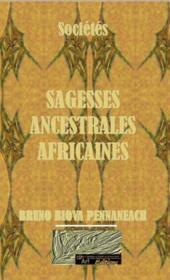 Sagesses ancestrales africaines - Couverture - Format classique