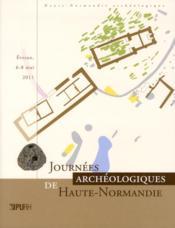 Journées archéologiques de Haute-Normandie 2011 - Couverture - Format classique