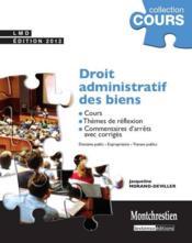 Cours de droit administratif des biens ; domaine public, expropriation, travaux publics (7e édition) - Couverture - Format classique
