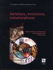 Variations Evolutions Metamorphoses - Couverture - Format classique
