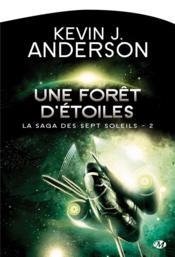 La saga des septs soleils t.2 ; une forêt d'étoiles - Couverture - Format classique