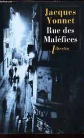 Rue des Maléfices ; chronique secrète d'une ville - Couverture - Format classique
