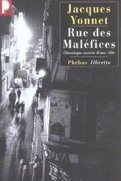 Rue des Maléfices ; chronique secrète d'une ville - Intérieur - Format classique