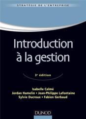 Introduction à la gestion (3e édition) - Couverture - Format classique