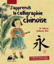 J'apprends la calligraphie chinoise - Couverture - Format classique