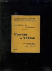 Les Cahiers De L Athletisme N° 2 Courses De Vitesse. - Couverture - Format classique