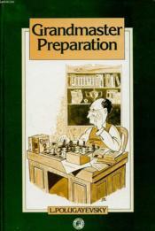 Grandmaster Preparation - Couverture - Format classique