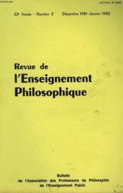 REVUE DE L'ENSEIGNEMENT PHILOSOPHIQUE, 32e ANNEE, N° 2, DEC.-JAN. 1981-82 - Couverture - Format classique