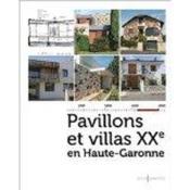 Pavillons et villas du XXe siècle - Couverture - Format classique