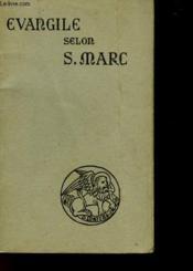 Le Saint Evangile De Jesus-Christ Selon Saint Marc - Couverture - Format classique