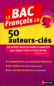 Le bac français en 50 auteurs-clés (édition 2014) - Couverture - Format classique