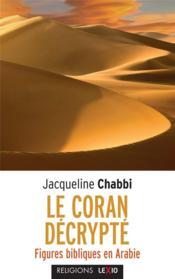 Le Coran drécrypté - Couverture - Format classique