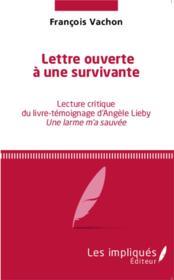 Lettre ouverte à une survivante ; lecture critique du livre-temoignage d'Angèle Lieby